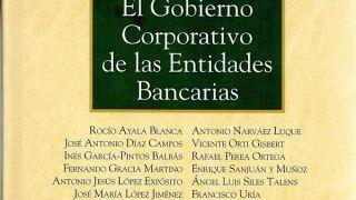 El Gobierno Corporativo de las Entidades Bancarias: primera parte